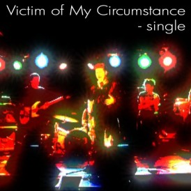 Rogue-Singles-Victim of My Circumstance